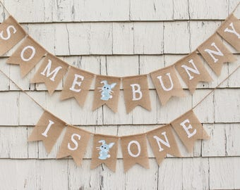 Some Bunny Is One Banner, Somme Bunny is One Decor, Easter First 1st Birthday, Easter Birthday Party Decorations, Bunny Burlap Banner