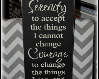 God... grant me the serenity, courage, wisdom