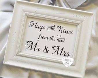 Hugs and Kisses from the new Mr and Mrs, Rustic Wedding Signs, Signs, wedding reception signage, Pick a size, NO Frame