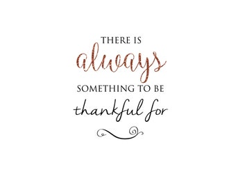 "INSTANT DOWNLOAD Fall Word Art Overlay ""Always Thankful"""