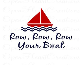 Row Row Row Your Boat Wall Decal - Baby Boy Nursery Playroom Vinyl Wall Decal with Sailboat 22H x 32W BA0112