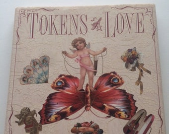 Tokens of Love  By Roberta B. Etter