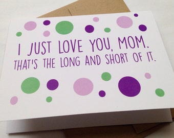 Mom Card / Mother's Day Card / Mom Birthday Card / Funny Card / Card for Mother / Mother's Day