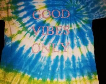 Good Vibes Tie Dye T-Shirt