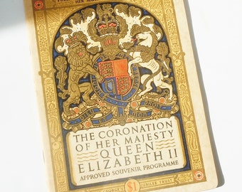 Queen Elizabeth's Coronation Souvenir / Authentic Program / Pages of Details and Parade Route / Nice Imagery
