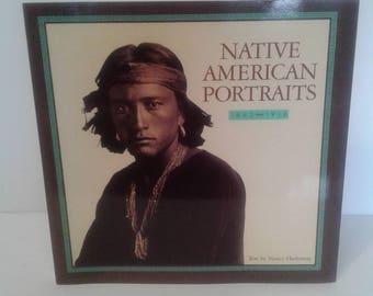 Native American Portraits 1862 ~ 1918 Copyright 1990 By Nancy Hathaway and Kurt Koegler
