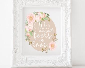 We are all fools in love - Jane Austen print, Jane Austen printable, literature print Jane Austen quote literature art Fools in love print