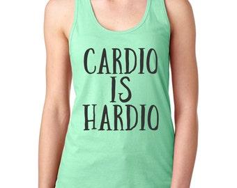 Cardio Is Hardio, Workout Tanks For Women, Womens Workout Tank, Racerback Tank, Funny Workout Shirt, Exercise Tank, Exercise Clothing