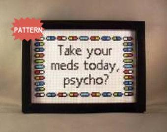 PDF/JPEG Take your pills today, psycho (Pattern)