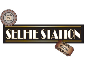 Art Deco Selfie Station Banner Printable Roaring Twenties Prohibition Speakeasy Flapper Style Wedding Party Photo Booth 24X6 Inch Sign File