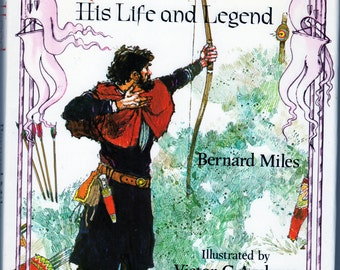 ROBIN HOOD His Life and Legend by Bernard Miles Illustrated by Victor G. Ambrus 1978 Hardcover Book with Jacket