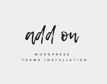 ADD ON | WordPress Theme Installation + Setup | WordPress Theme Guide Help