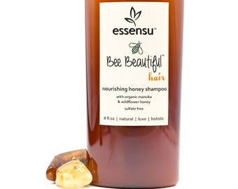 Bee Beautiful™ Hair Organic Raw Manuka Honey Nourishing Luxury Shampoo | All Hair Types Add Volume , Shine | Best Shampoo No Sulfates - 8 oz
