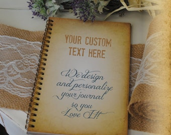 Custom Text Journal Personalized Vintage Style Book 5 x 8 Journal