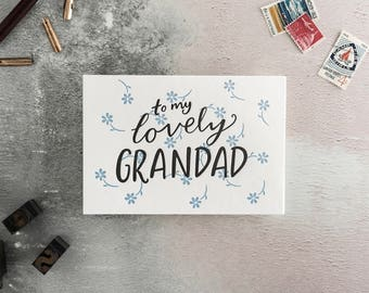 To My Lovely Grandfather Letterpress Card - Available in Grandpa/Grandad/Granda - Suitable for birthday, Fathers Day or just because.