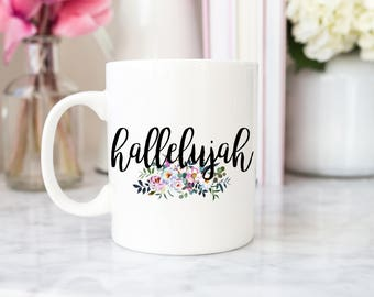 Hallelujah Mug | Hallelujah | Mug | Coffee Mugs | Tea Mugs | Christian Gifts | Gift for Her
