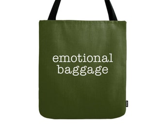Emotional Baggage tote bag forest green tote bag black Emotional Baggage canvas bag typography tote bag words bag typography canvas bag