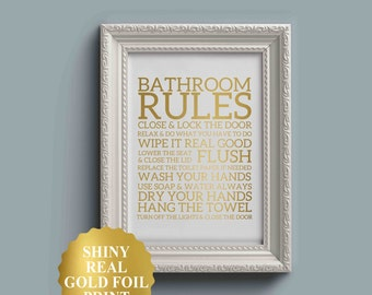 Bathroom rules print, bathroom wall decor, gold foil, bathroom art, shower art, flush toilet sign, flush the toilet, wash your hands sign