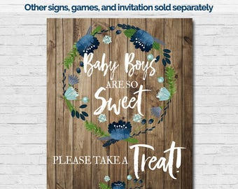Baby Boys are Sweet Take Treat Baby Shower Sign 8x10 Boy Sweet Treats Shower Game Rustic Wood Flowers Blue Flowers Wreath Vintage Printable