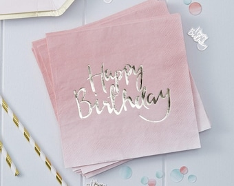 Gold Foiled Pink Ombre Happy Birthday Paper Napkins