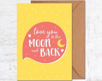 Love You To The Moon Card, Boyfriend Card, Anniversary Card, Girlfriend Card, Birthday Card, Friend Card, Wedding Card, Husband Card