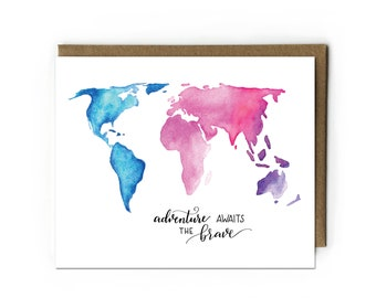 Adventure Awaits the Brave Greeting Card, Congratulations Card, Congratulations Graduation Card, World Map Painging, Folded Notecard, A2