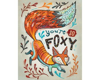Fox Art Print: You're So Foxy! Archival print of original illustration in reds and blues