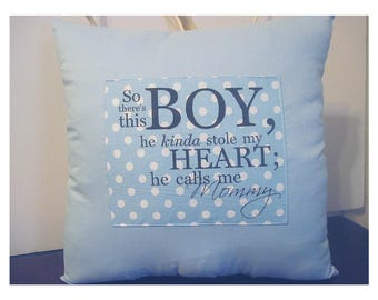 baby boy gift - baby shower boy gift - so there's this boy - nursery pillow - new mother's gift - free shipping