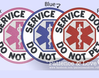 """1 Patch, Sew-on, 3"""" round, Medical Patch, Service Do Not Pet, medical alert patch, working dog, assistance dog"""
