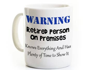 Retirement Coffee Mug - Retired and Knows Everything - Funny Retirement Gag Gift - Personalized