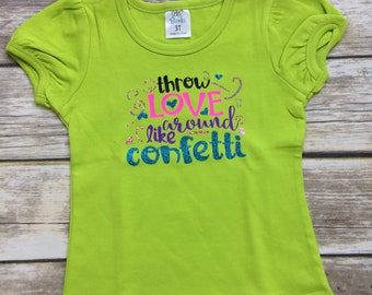 Throw love around like confetti little girl's shirt