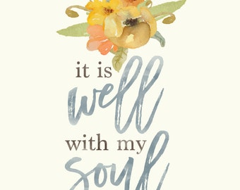 8x10 It Is Well With My Soul // Hymn Print by Manda Julaine Designs
