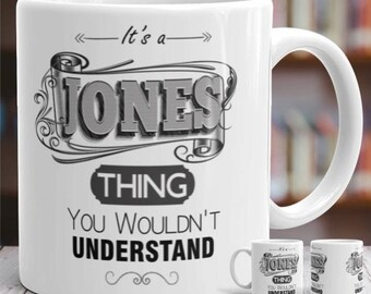 Its a Jones Thing Gift Mug