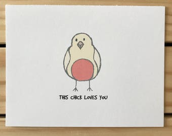 This Chick Loves You Card