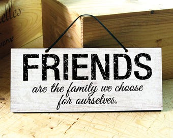 Wall Sign in with Friends Saying. Friendship Sign. Friendship Gift. Inspirational Signs. Rustic Signs. Mothers Day Gift. Ready to Ship