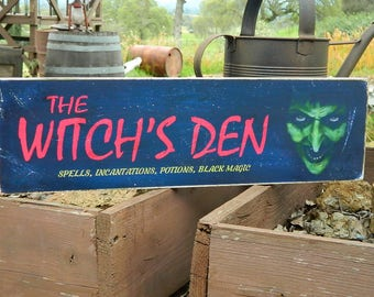 """Distressed Primitive Country Wood Sign - The Witch's Den Halloween sign  5.5"""" x 19"""""""