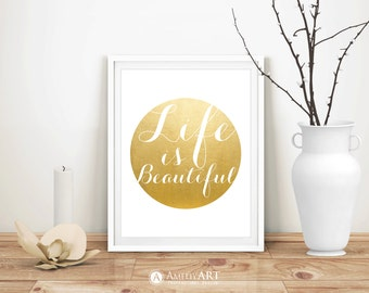 Inspirational Quote Art Life is Beautiful Positive Quote Print Gold Circle Printable Wall Art Inspirational Home Decor DIY Digital Download