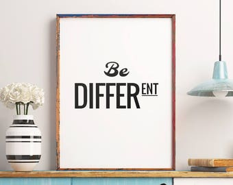Motivational Printable Art Poster 'Be Different' Inspirational Quote Printable Typography Wall Art Positive Quote Poster Digital Download