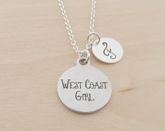 West Coast Girl Necklace -  Personalized Necklace - Initial Necklace - Custom Jewelry - Personalized Gift - Gift for Her