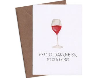 Hello Darkness My Old Friend, Subversive Cards, Funny Greeting Cards, Adult Cards