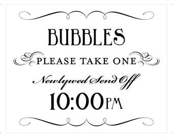 Bubble Send Off Sign 10pm Printable DIY Digital File PDF Favor Signage Wedding Do it Yourself 8x10 and 5x7 Fancy
