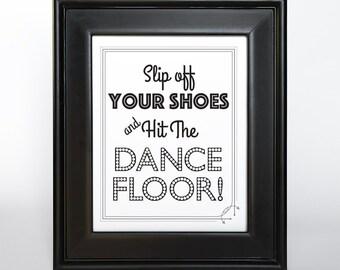 Dance Floor Sign Printable DIY Digital File PDF Wedding 4x6 5x7 and 8x10 Wedding Decor Reception Dancing