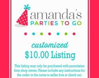 Customized 10.00 Dollar Listing | Amanda's Parties To Go