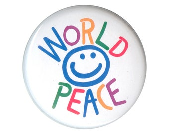 World Peace - Button / Pinback or Magnet