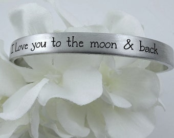 I Love You to the Moon & Back Cuff Bracelet, Moms Grandmas Friends Gift , Mother's Day Gift, Quote Custom Personalized, Stacking Skinny Cuff