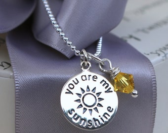You are my Sunshine necklace with your choice of Crystal charm Sterling 18 inch chain