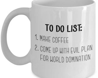 World Domination Mug - Plans For World Domination Coffee Mug - Funny Tea Hot Cocoa Cup - Novelty Birthday Christmas Anniversary Gag Gifts