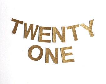 TWENTY ONE Gold Glitter Bunting Garland. 21st Birthday Party Banner decoration