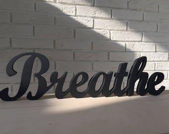 Breathe - Yoga Sign - Breathe Wood Sign- Shabby Chic Custom Sign - Breathe- Just Breathe -
