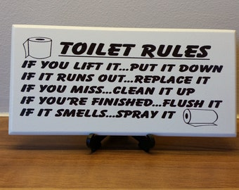 Toilet Sign, Plaque, Toilet Rules, If You Lift It Up,Put It Down,If It Runs Out,Replace It,If You Miss, Clean It Up, 079